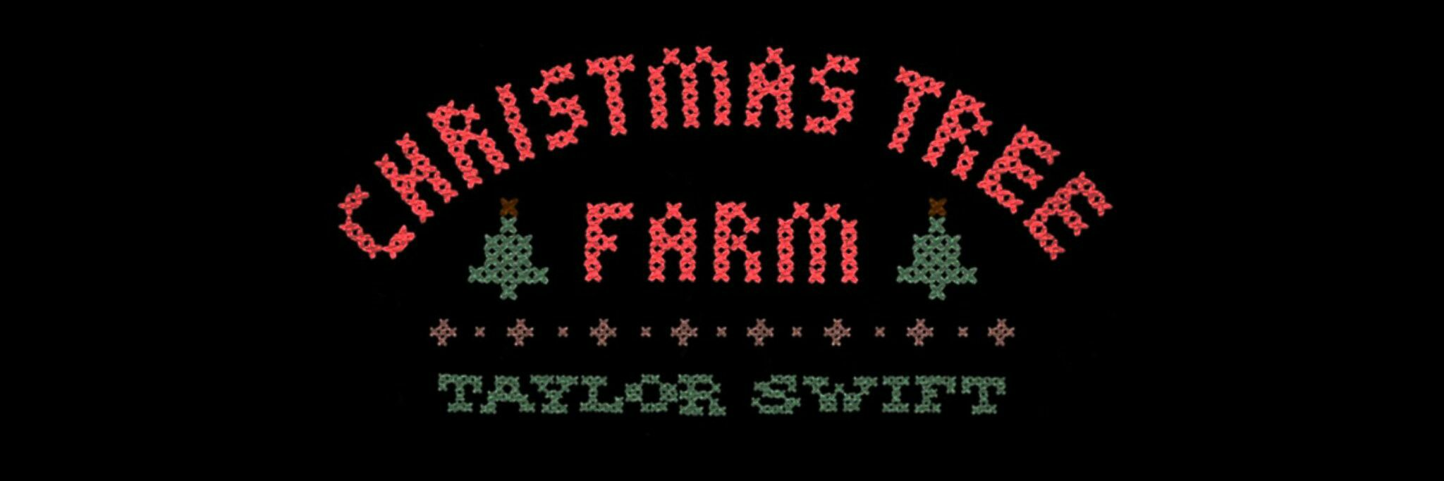 Taylor Swift Header Christmas Tree Farm Taylor Swift Christmas Tree Farm Swift