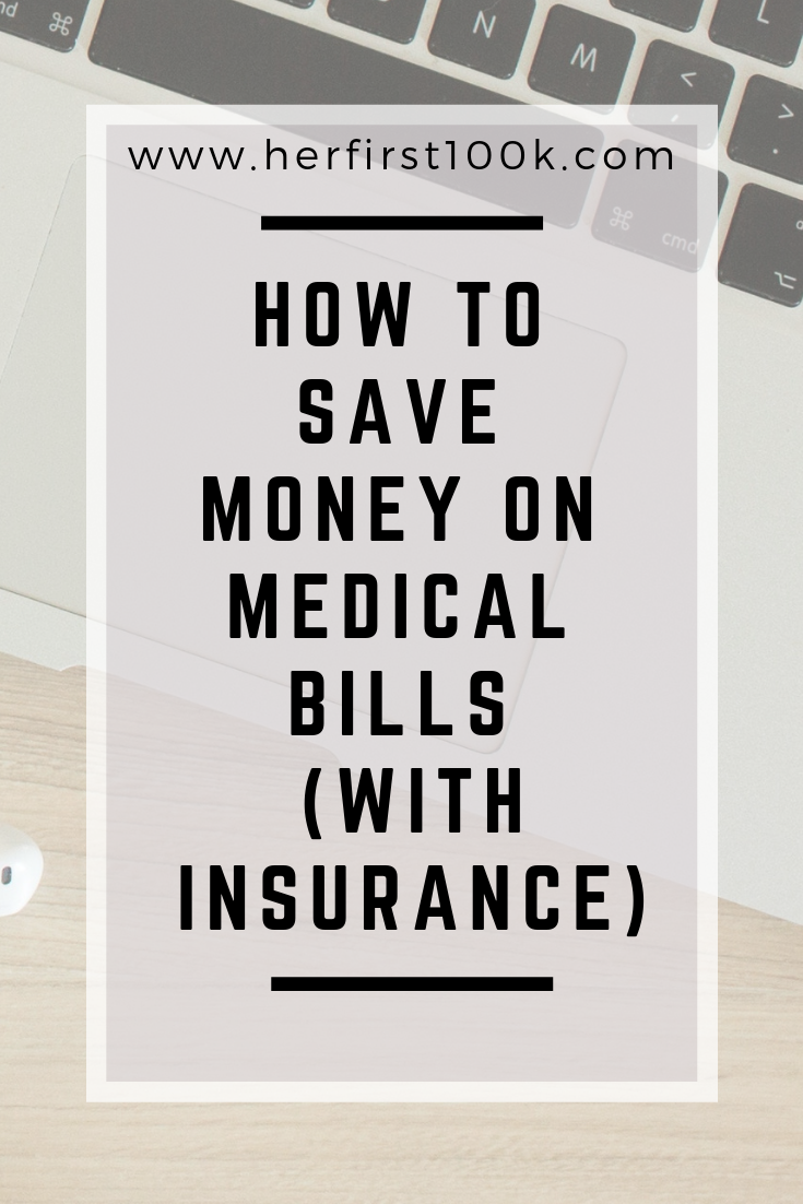 How To Save Money On Medical Bills With Insurance You Know That