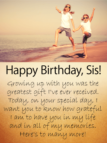 good childhood memories happy birthday wishes card for sister the image of two sisters skipping along a beach brings back memories of childhood vacations