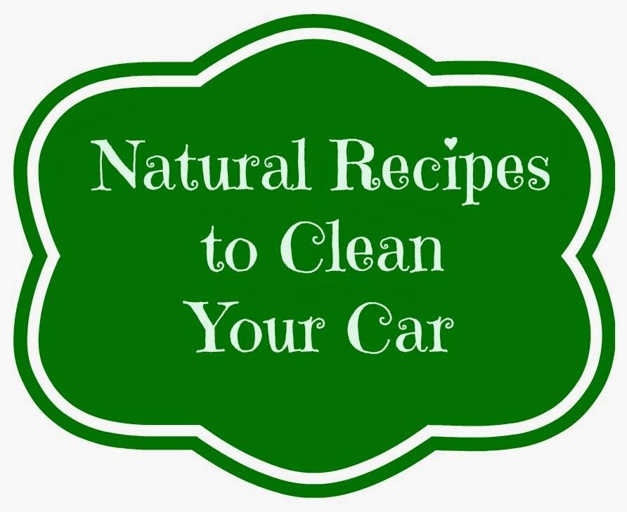 Green and Glassie: Natural Product Recipes to Clean Your Car