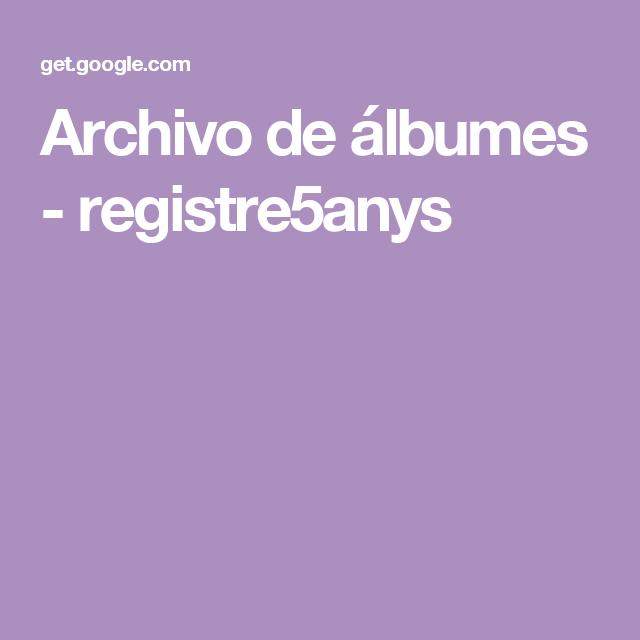 Archivo de álbumes - registre5anys