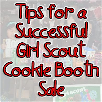 Girl Scout Cookie Booth Sale Tips + Printables