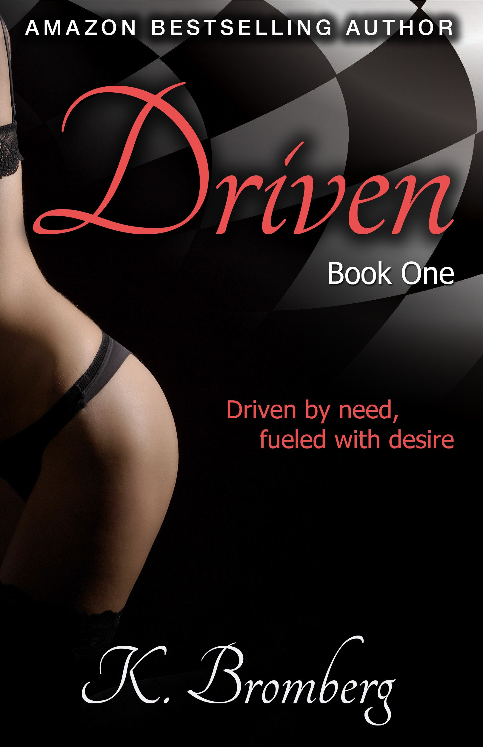 Driven Trilogy, Book 1: Driven