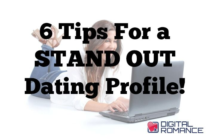 How to stand out in online dating