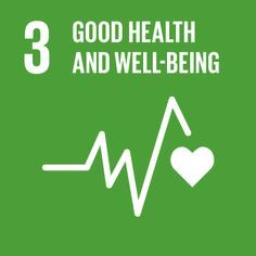 Goal 3 Good Health And Well Being Sustainable Development Goals Un Sustainable Development Goals Sustainable Development