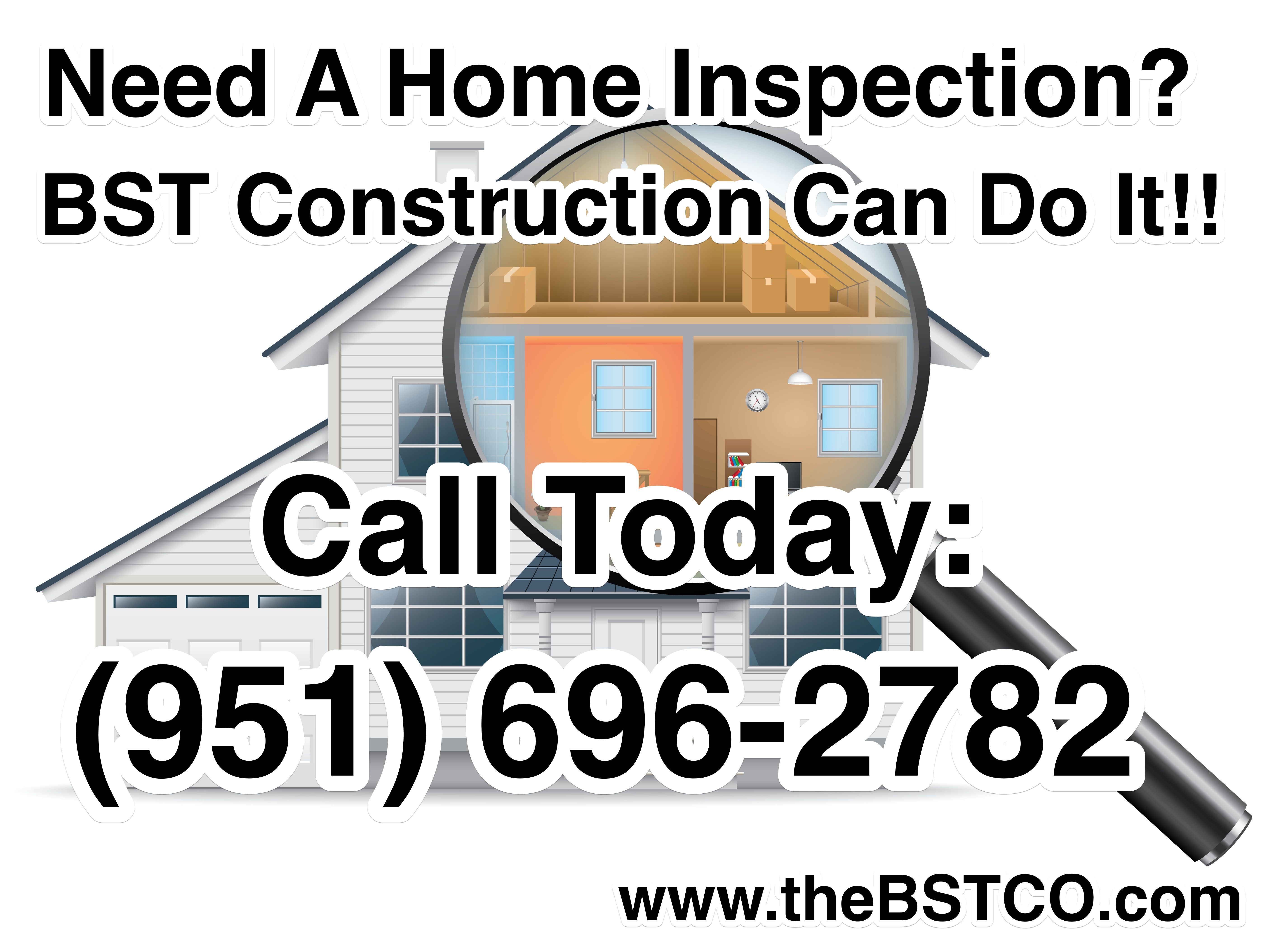 Need A Home Inspection? BST Construction Can Do It!! Call