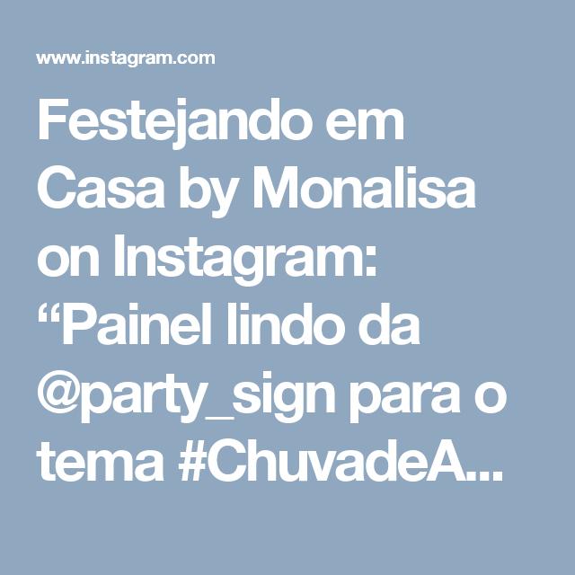 """Festejando em Casa by Monalisa on Instagram: """"Painel lindo da @party_sign para o tema #ChuvadeAmor  Decor @vandobuffeteventos . #festejandoemcasa #chuvadeAmorfc #festachuvadeamor"""" • Instagram"""