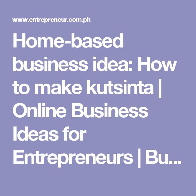 Home Based Business Idea How To Make Kutsinta Online Business