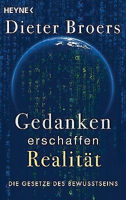 Gedanken erschaffen Realität - Dieter Broers - 9783453702370