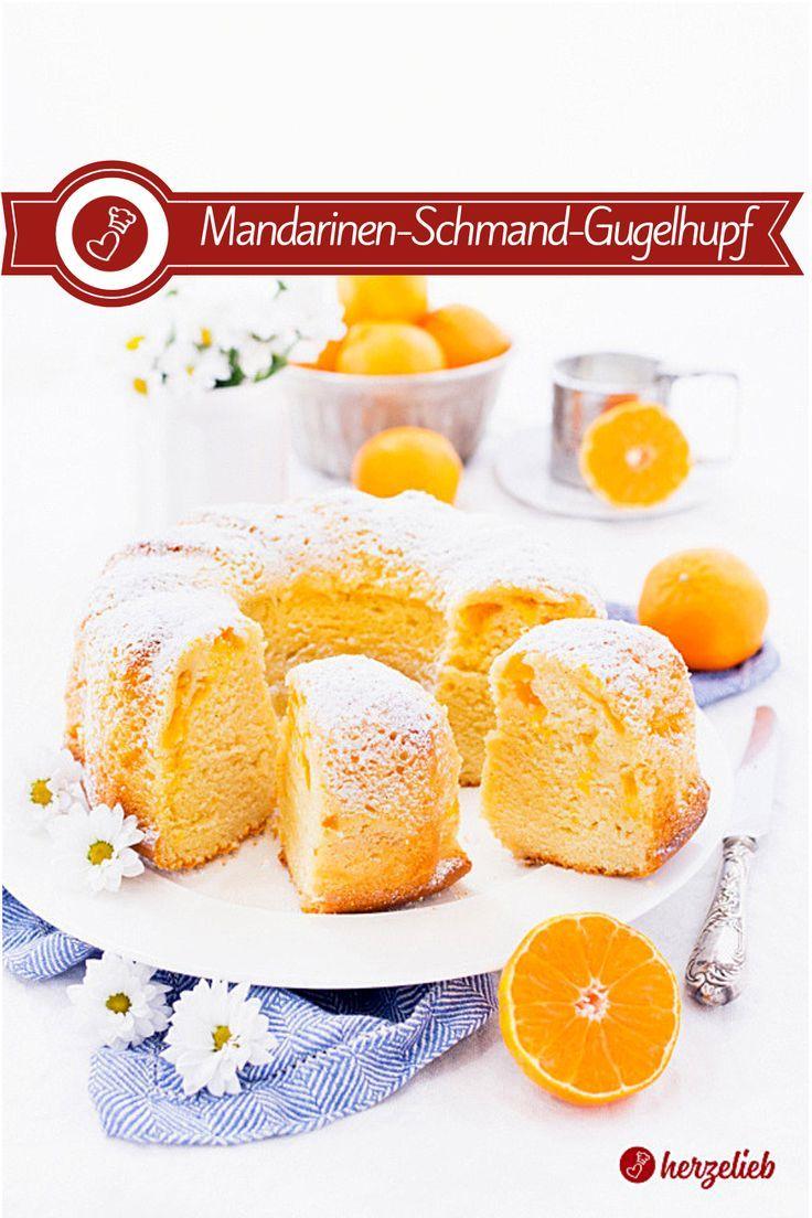 Mandarinen-Schmand-Gugelhupf - ein herrlich saftiger Kuchen