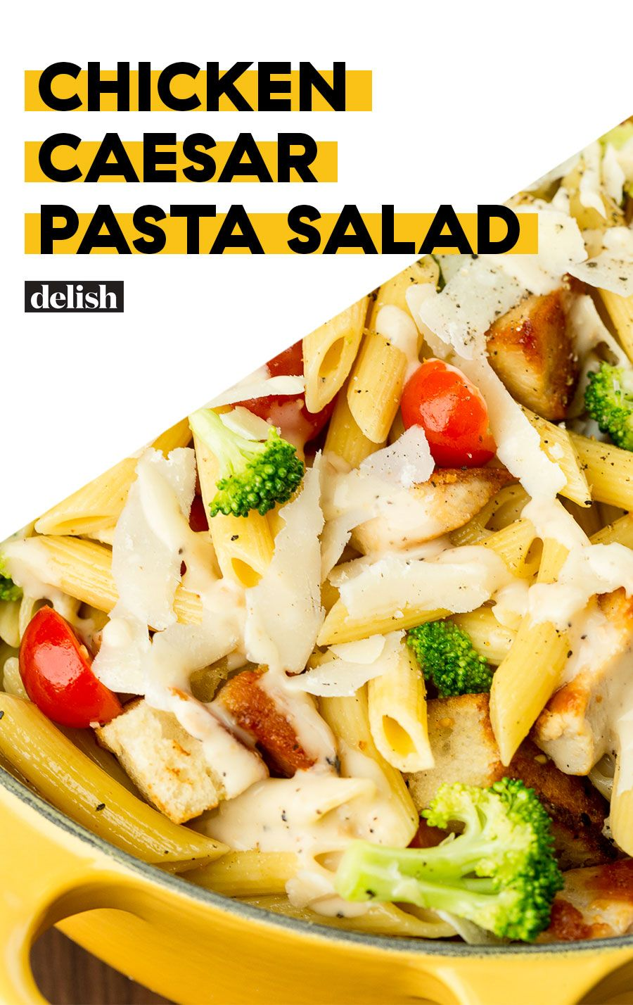 Our New Summertime Fave Chicken Caesar Caesarsalad Pastasalad Sides Easyrecipes Delish Chicken Caesar Pasta Salad Pasta Salad Pasta Dishes