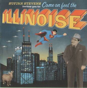 Illinoise  by Sufjan Stevens