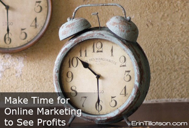 Make time for #OnlineMarketing to see profits