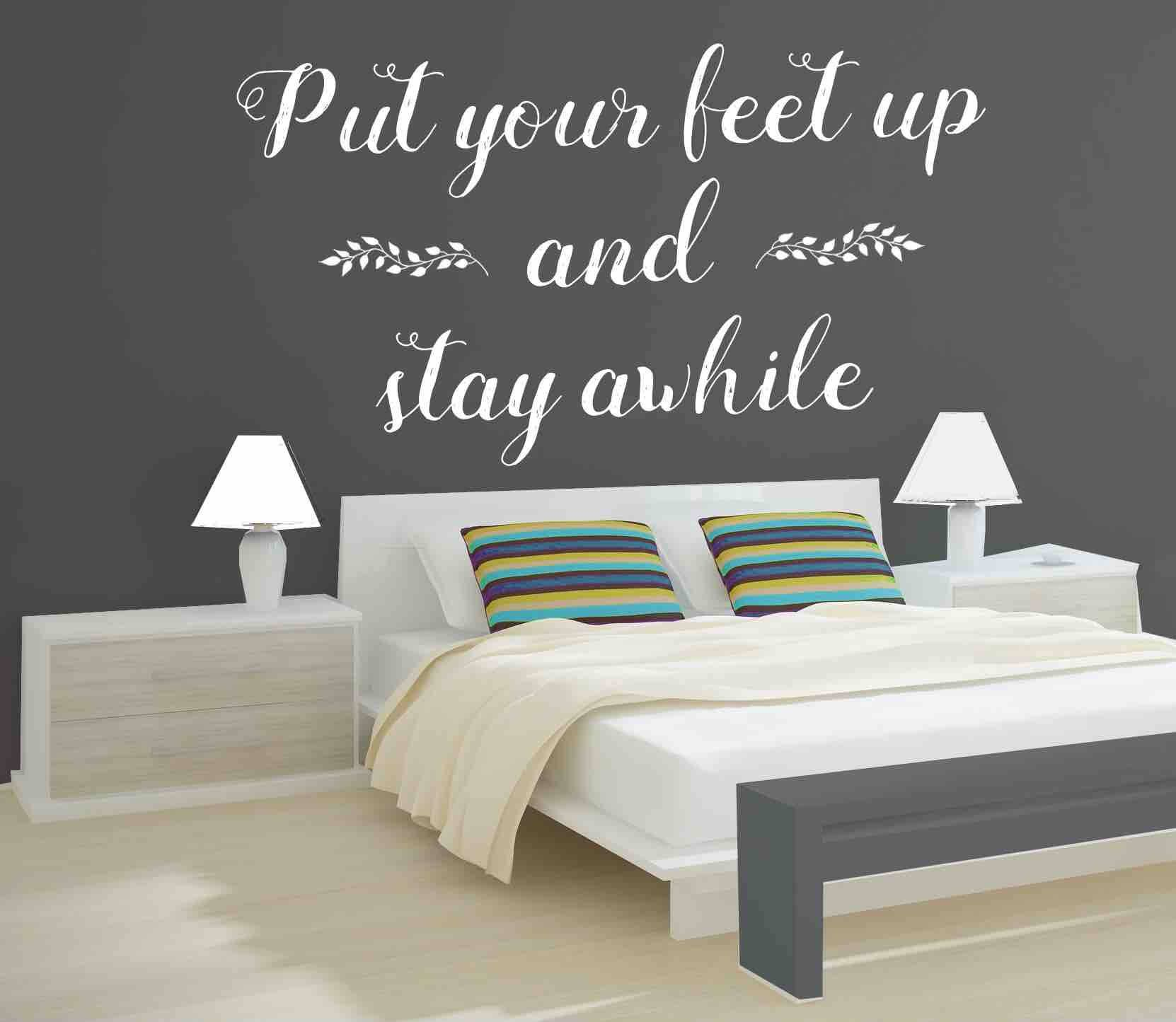Letters To Put On Wall Vinyl Wall Decal Put Your Feet Up & Stay Awhile Decal Vinyl