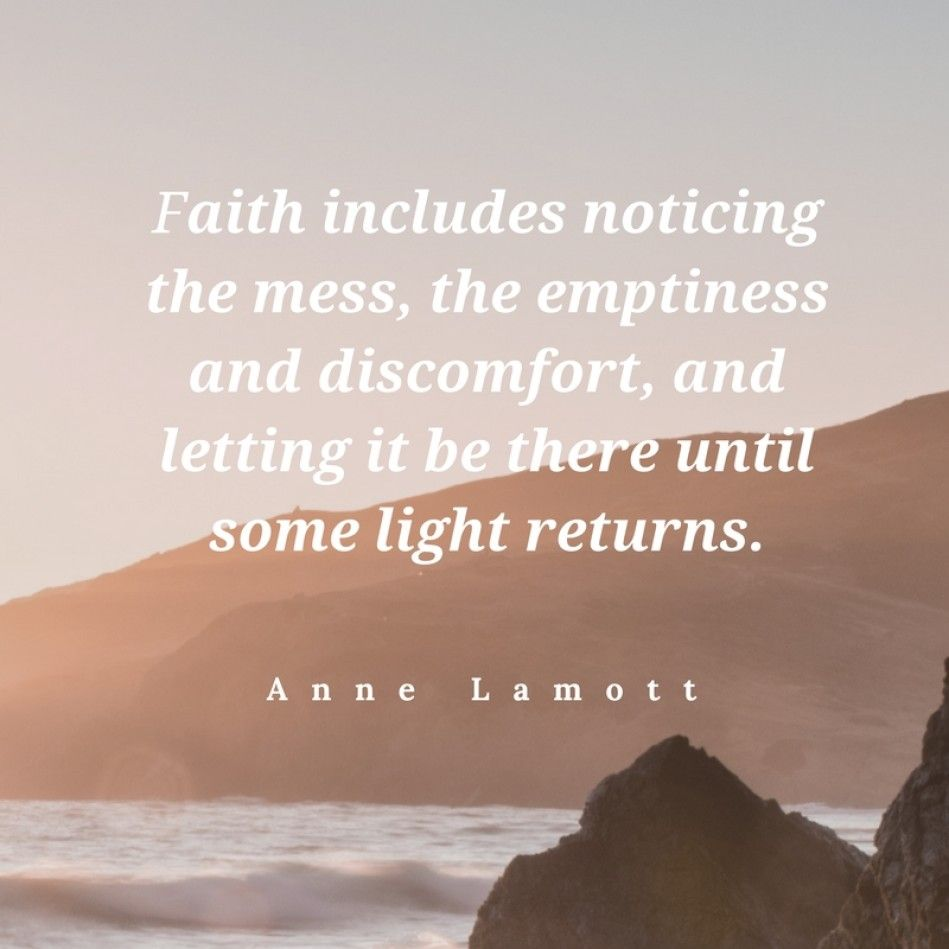 Faith Inspirational Quotes For Difficult Times: Quotes For Hard Times - Anne Lamott