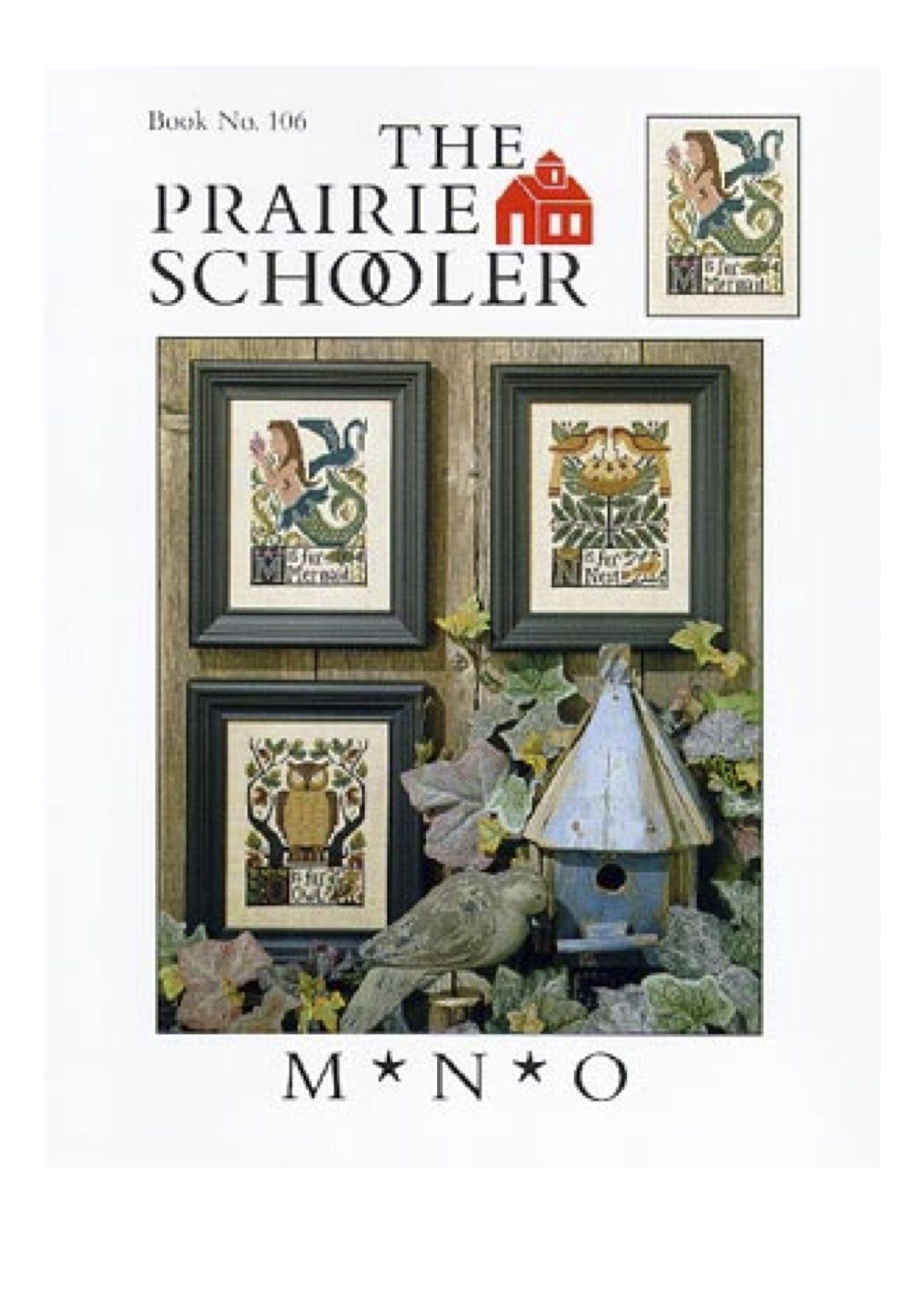 THE PRARIE SCHOOLER ALPHABET LETTERS M & N & O 1/5