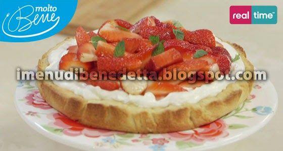 Crostata Al Mascarpone E Fragole Di Benedetta Parodi Dolce