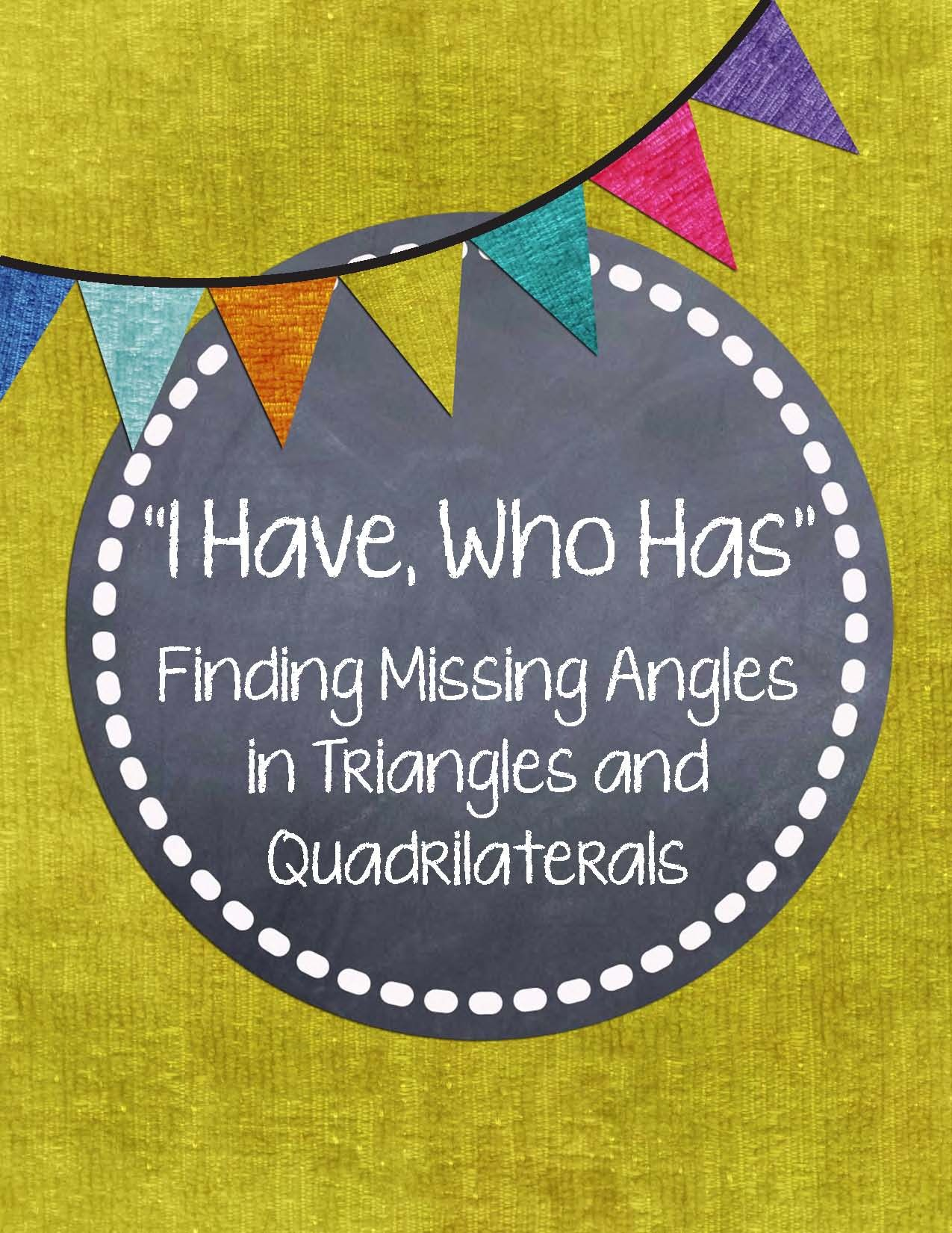 I Have Who Has Mystery Angles In Quadrilaterals And