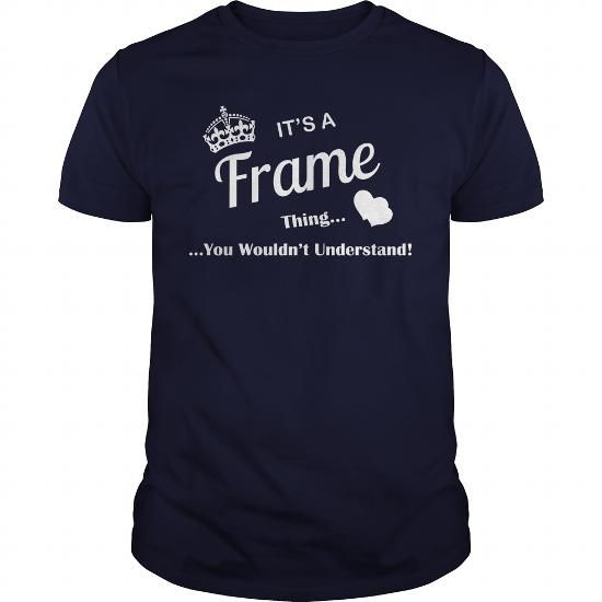 FRAME T Shirts, Hoodies, Sweatshirts. CHECK PRICE ==► https://www.sunfrog.com/LifeStyle/FRAME-102078307-Navy-Blue-Guys.html?41382