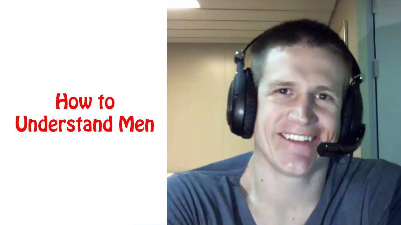 Understanding mens behavior dating, spanish fly orgasm movie