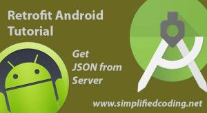 retrofit android tutorial | Simplified Coding | Android tutorials