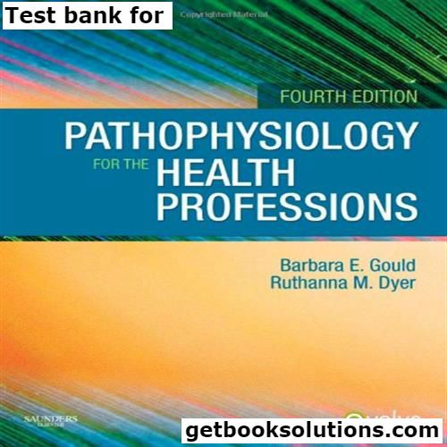 Pathophysiology for the health professions 4th edition.