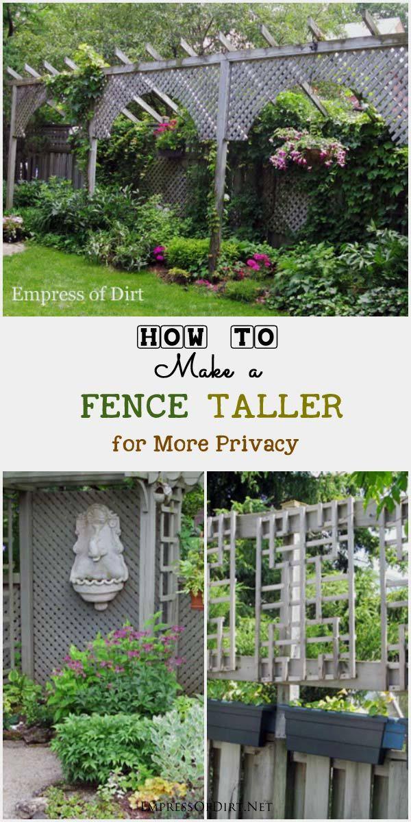 How To Make A Fence Taller Hometalk Gardening Garden