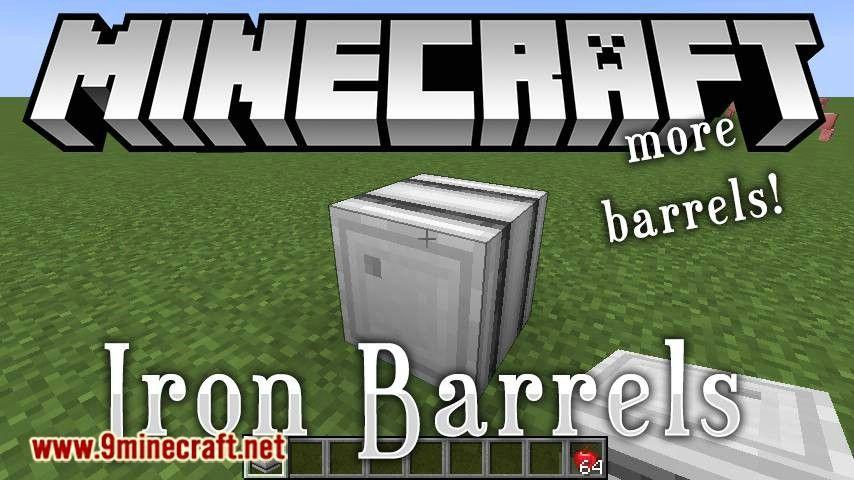 Iron Barrels Mod 1 15 1 1 14 4 Download In 2020 Barrel Iron Mod