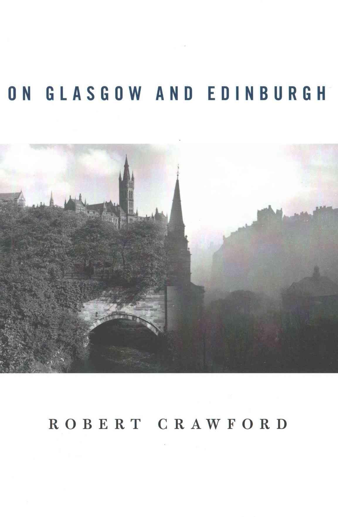 On Glasgow and Edinburgh