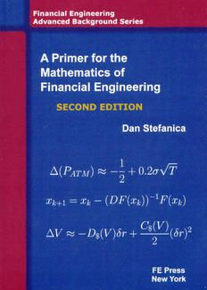 Second Edition A Primer For The Mathematics Of Financial Engineering Financial Engineering Engineering Primer