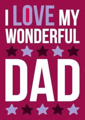 Wonderful Dad Perfect Father's Day Card. #dad #father'sday #father