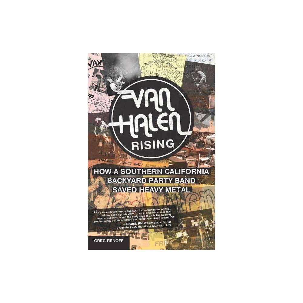 Van Halen Rising By Greg Renoff Paperback Van Halen Van Halen First Album Paperbacks