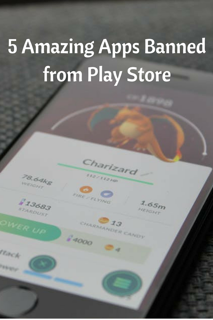 5 Amazing Apps Banned from Play Store App, Best apps