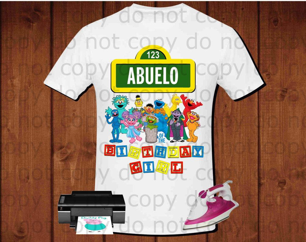 Abuelo of the birthday girl Sesame Street Birthday T-shirt for iron on transfer, printable file instant download, high definition 300dpi