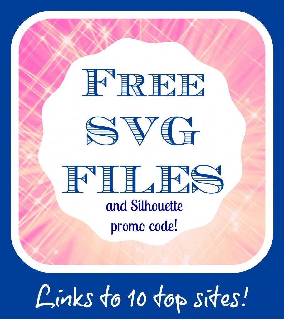 10 Awesome Sites for FREE SVG Files & Silhouette Promo