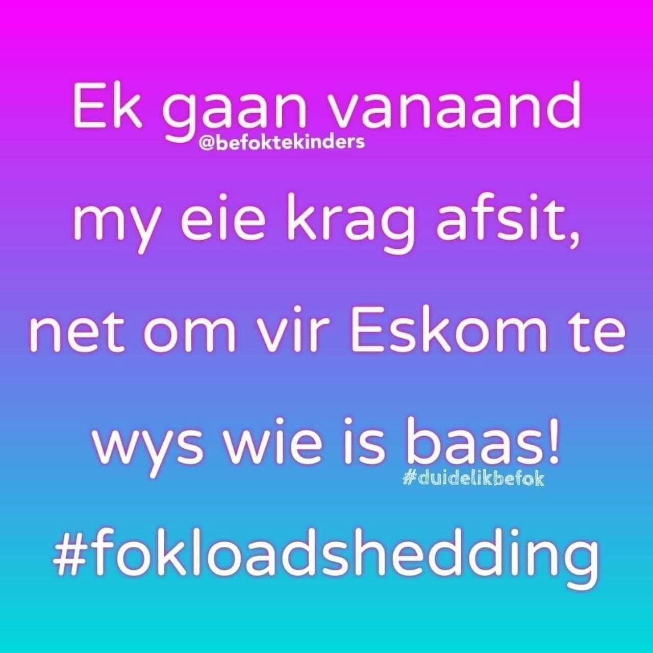Fok Loadshedding African Jokes Jokes Positive Quotes