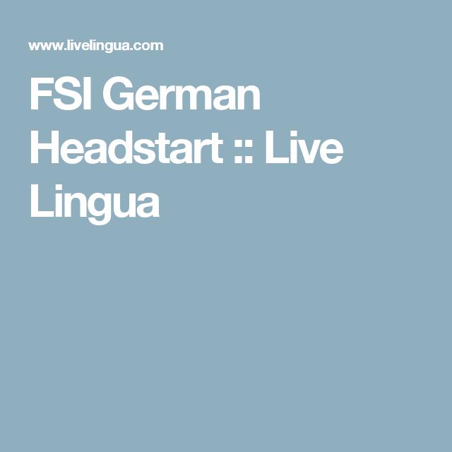 FSI German Headstart Live Lingua Language lessons
