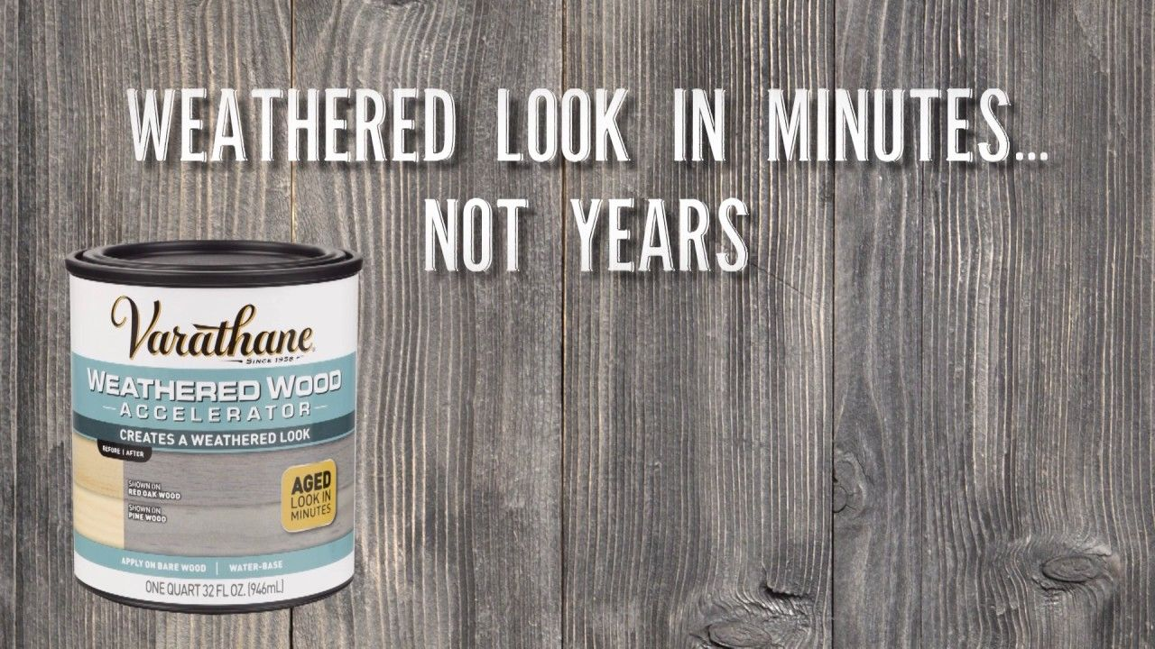 Get A Weathered Wood Look In Minutes With Varathane Weathered Wood Accelerator Youtube Grey Stained Wood Staining Wood Staining Pine Wood