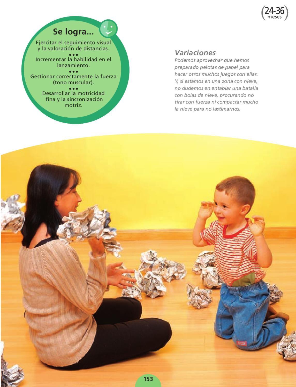 Juegos 150 Juegos Para La Estimulación Adecuada Juegos Para Niños 2años Las Emociones Para Niños Juegos De Motricidad Fina