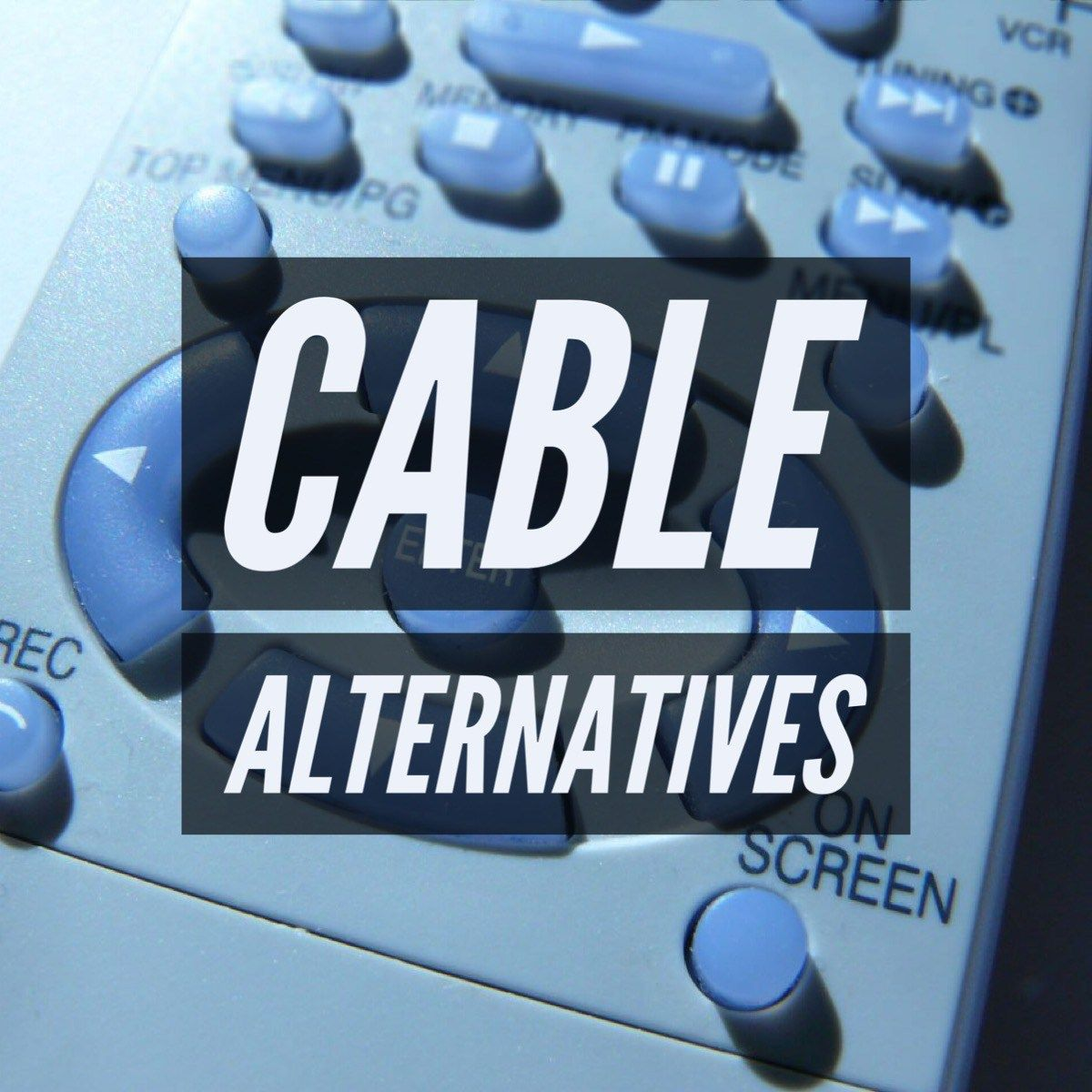 Alternatives To Paying For Cable