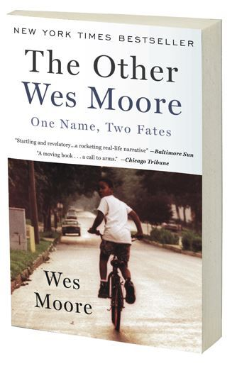 How Can Choices And The People In Our Lives Lead Us To Our Destiny Two Kids With The Same Name Living In The Same City Wes Moore Summer Reading Lists Books