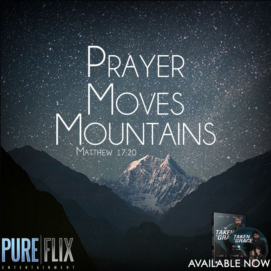 Quote Scripture Bible Verses: Prayer Moves Mountains