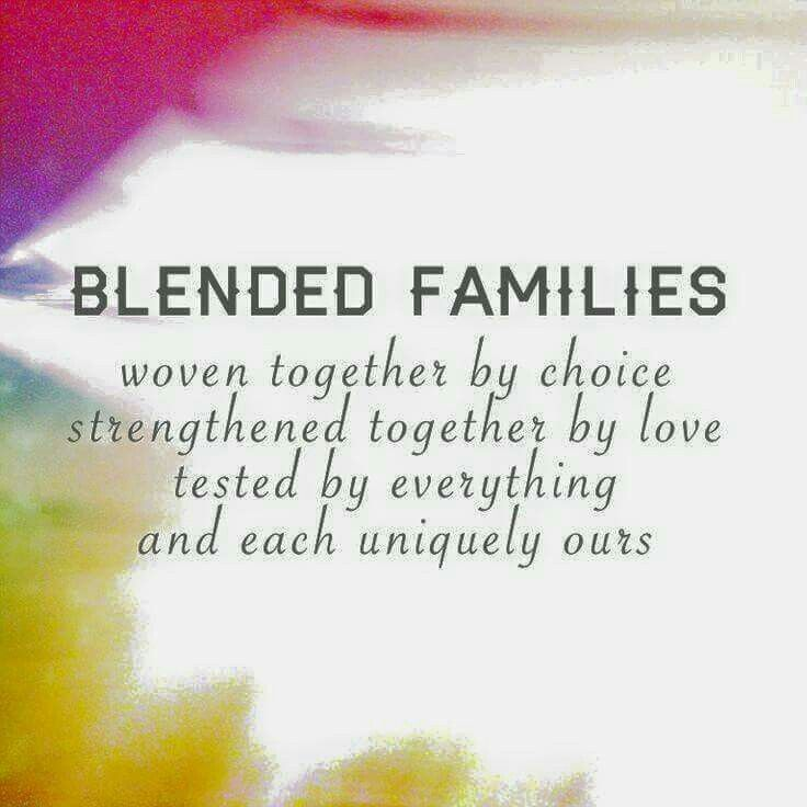 Blended families Step mom quotes, Blended family quotes