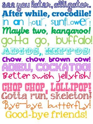 Favorite Good-bye sayings