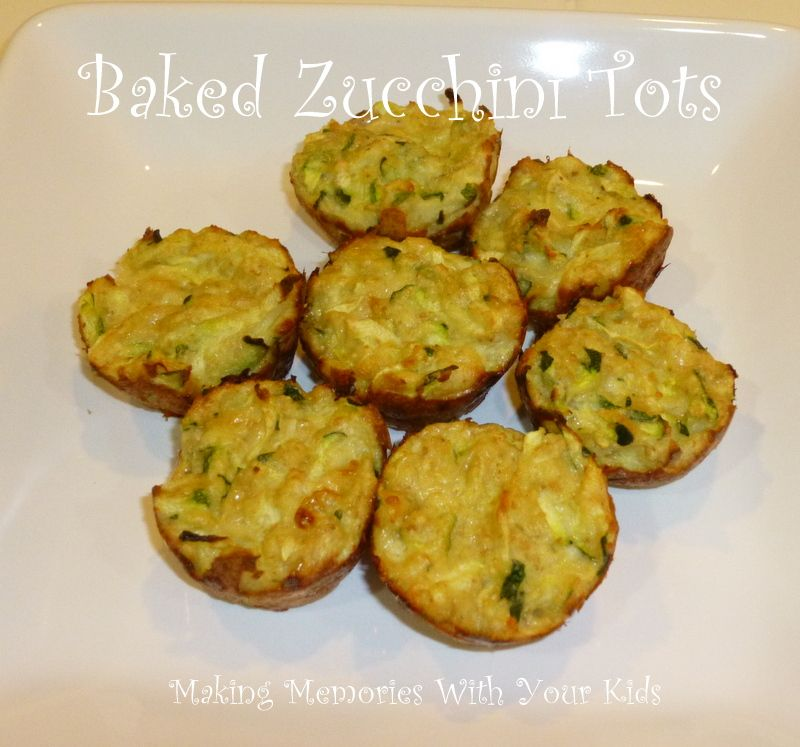 Making Memories ... One Fun Thing After Another: Baked Zucchini Tots