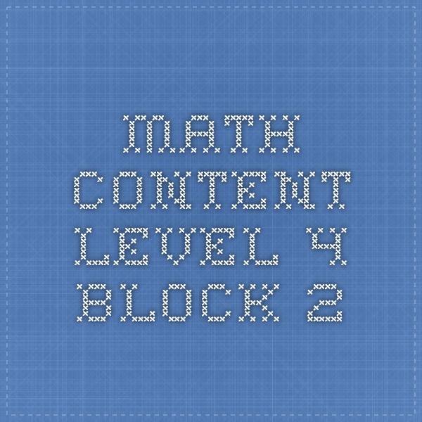 MATH Content Level 4 Block 2