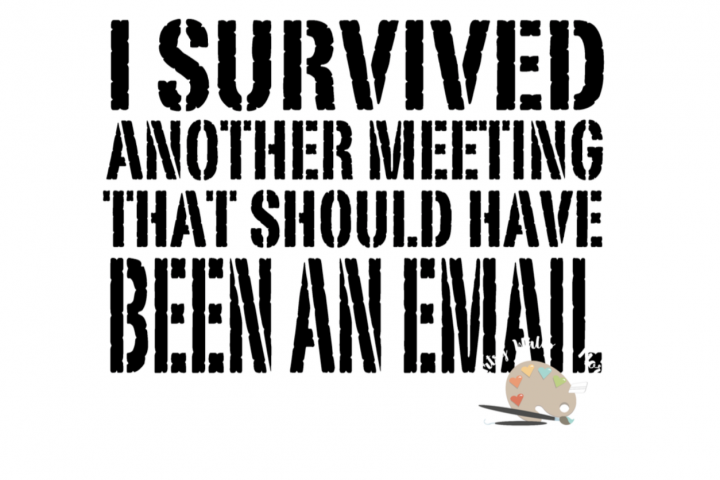 I Survived A Meeting Funny Office Funny Coffee Cup Svg Dxf