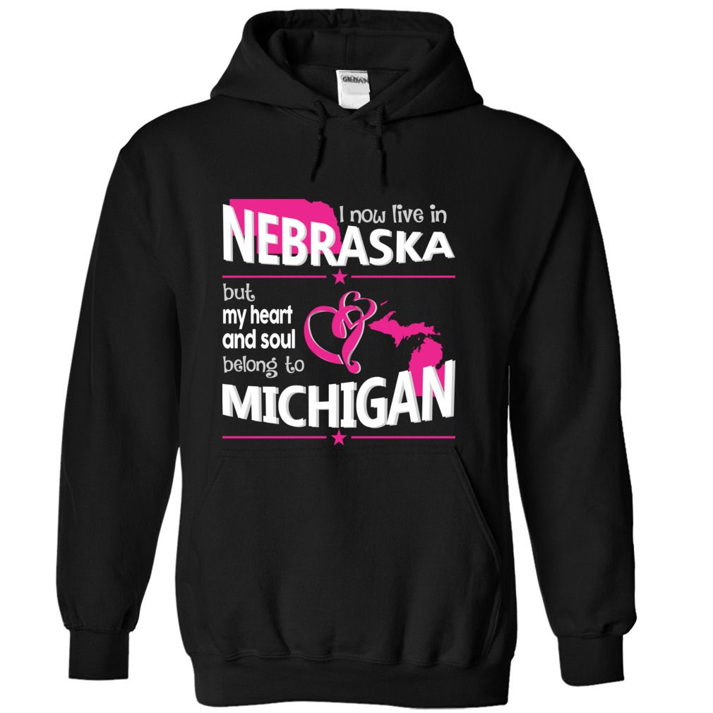 Live in a MICHIGAN Belong to a NEBRASKA World T-Shirts, Hoodies. Get It Now ==►…