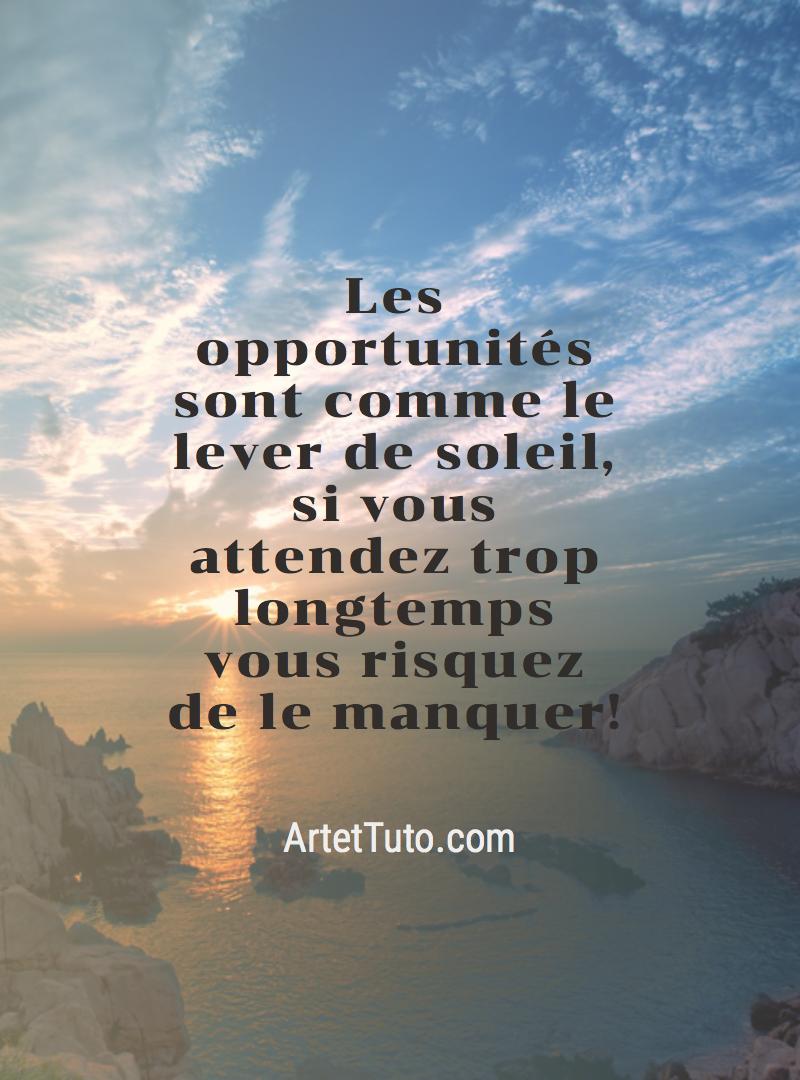 Lever Du Jour Aujourd Hui : lever, aujourd, Citation, Opportunité, Citations, D'artiste,, Citation,, Image