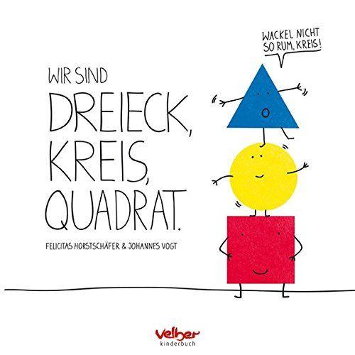 Wir sind Dreieck, Kreis, Quadrat: Wackel nicht so rum, Kr... https ...